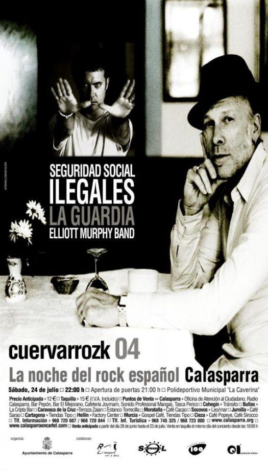 Seguridad Social, Ilegales, La Guardia, Elliott Murphy Band · Cuervarrozk 2004 Festival de Rock Calasparra Murcia