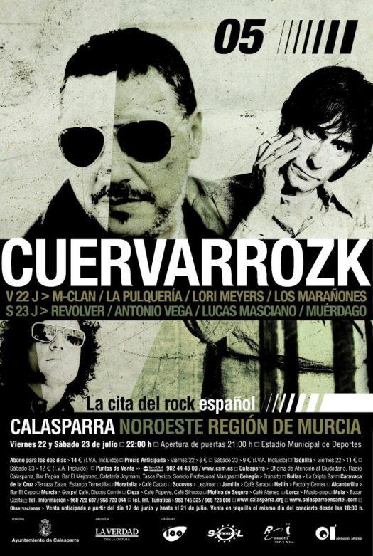 M-Clan, La Pulquería, Lori Meyers, Los Marañones | Revolver, Antonio Vega, Lucas Masciano, Muérdago · Cuervarrozk 2005 Festival de Rock Calasparra Murcia