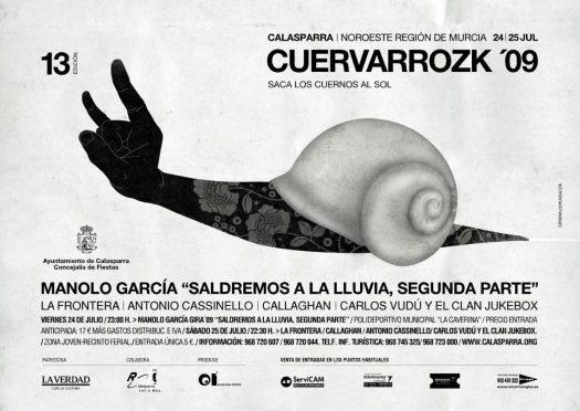 Manolo García, La Frontera, Antonio Cassinello, Callaghan, Carlos Vudú y el Clan Jukebox · Cuervarrozk 2009 Festival de Rock Calasparra Murcia