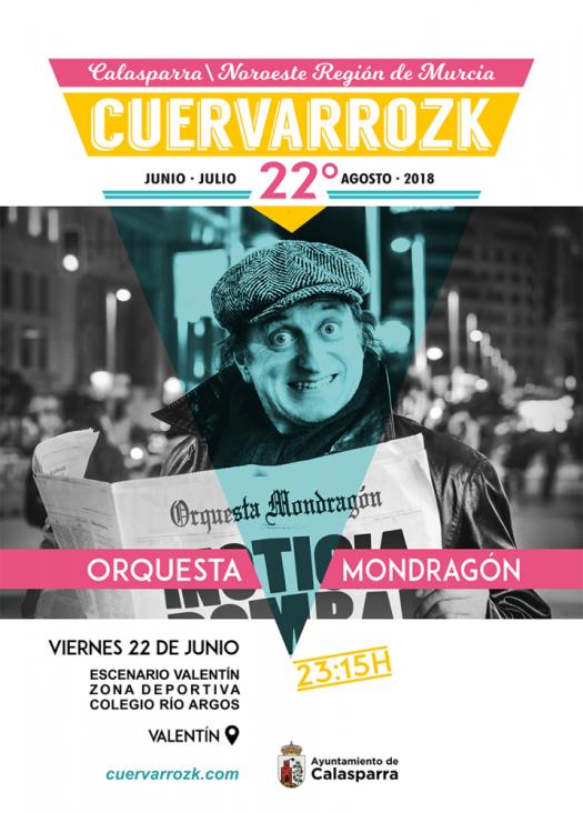 Orquesta Mondragón · Cuervarrozk 2018 Festival de Rock Calasparra Murcia