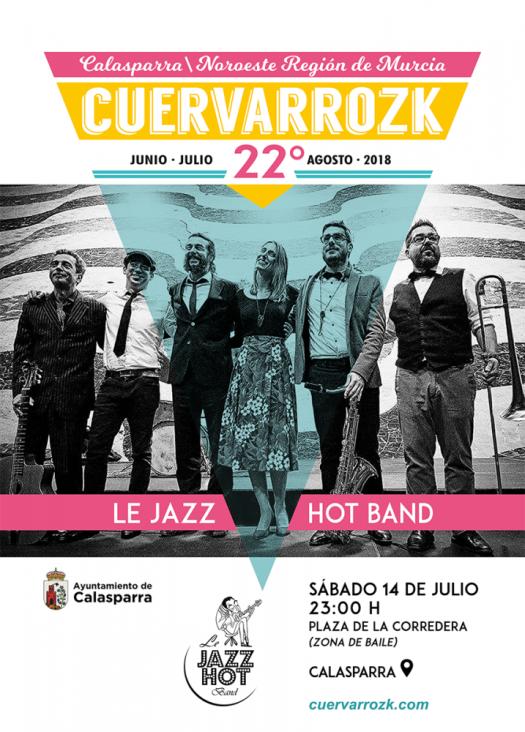 Le Jazz Hot Band · Cuervarrozk 2018 Festival de Rock Calasparra Murcia