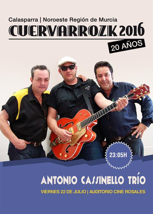 Antonio Cassinello Trío · Cuervarrozk 2016 Festival de Rock Calasparra Murcia