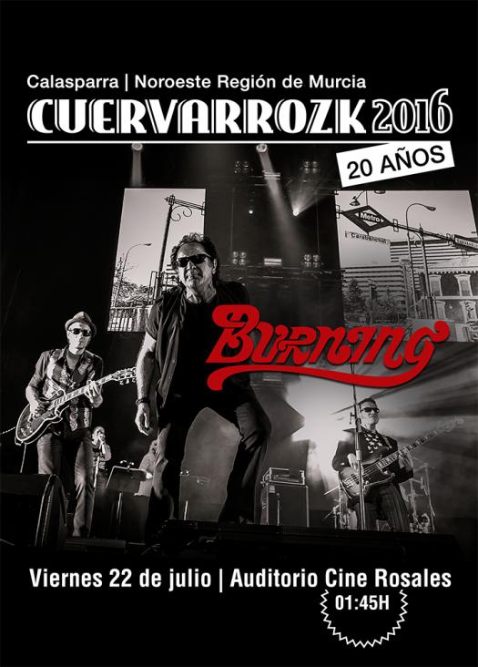 Burning · Cuervarrozk 2016 Festival de Rock Calasparra Murcia